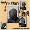 Ava Cherry - People From Bad Homes