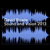 Sound And Vision 2013