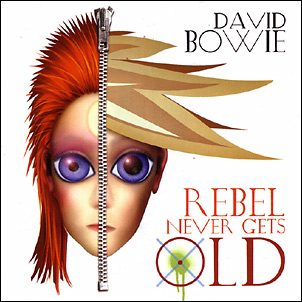 David Bowie - Rebel Never Gets Old (Radio Mix) - Single